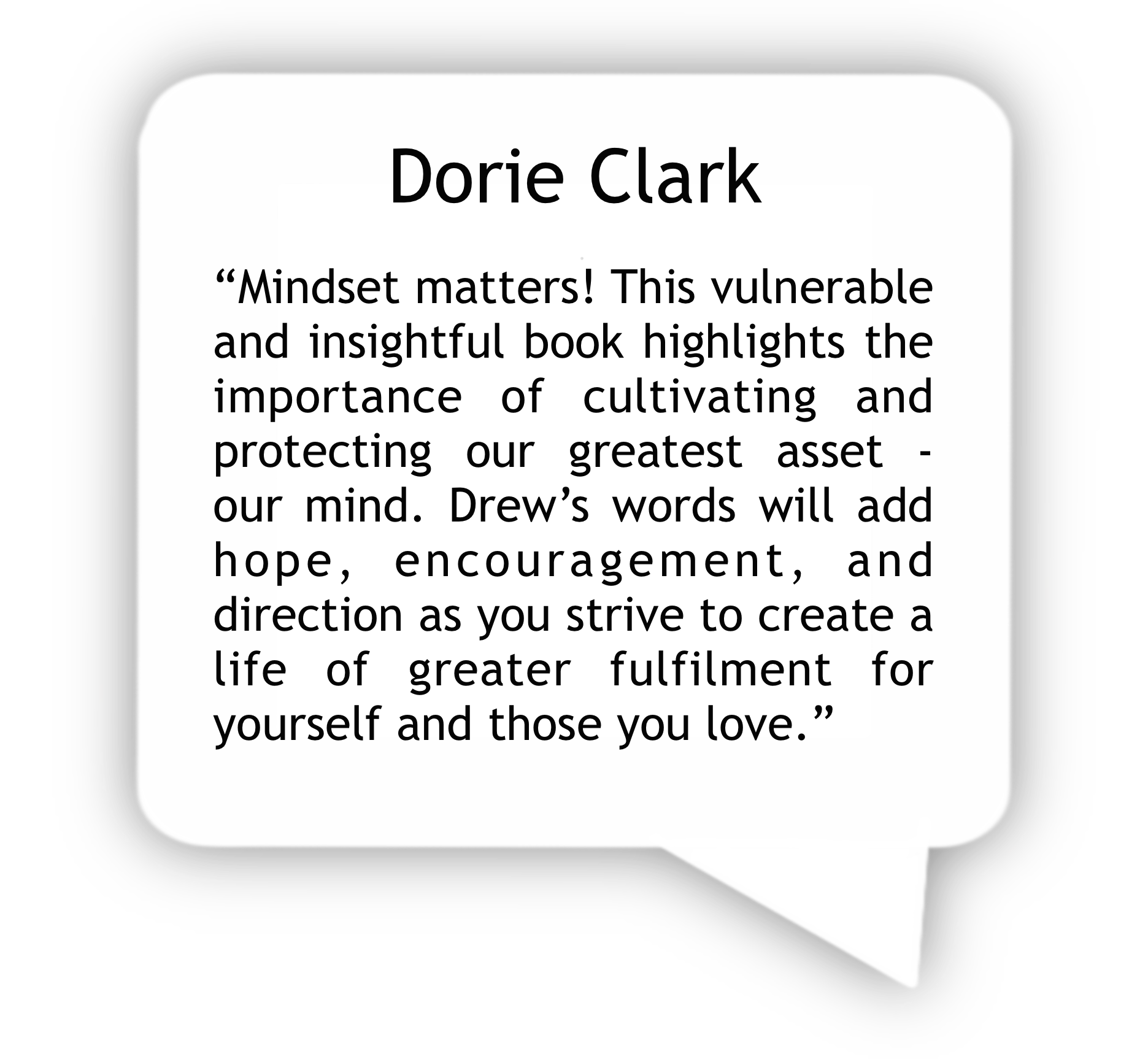 Dorie Clark Review- Stand Guard at the Door of Your Mind